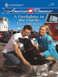 Firefighter in the Family (Mills & Boon