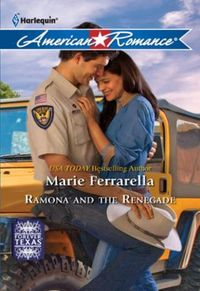 Ramona and the Renegade (Mills & Boon Am