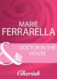 Doctor In The House (Mills & Boon Cheris