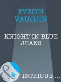 Knight in Blue Jeans (Mills & Boon Intri