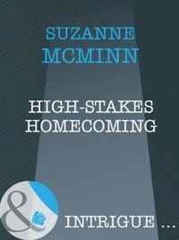High-Stakes Homecoming (Mills & Boon Int
