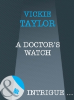 Doctor's Watch (Mills & Boon Intrigue)