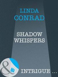 Shadow Whispers (Mills & Boon Intrigue)