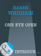 One Eye Open (Mills & Boon Intrigue)