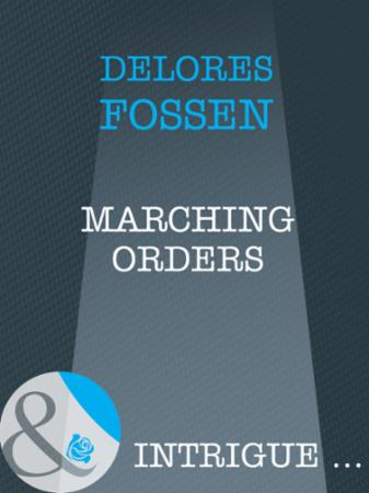 Marching Orders (Mills & Boon Intrigue)
