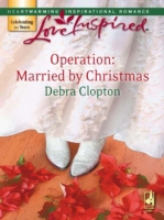 Operation: Married by Christmas (Mills &