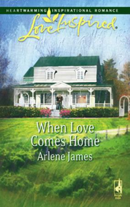 When Love Comes Home (Mills & Boon Love