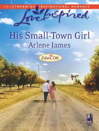 His Small-Town Girl (Mills & Boon Love I