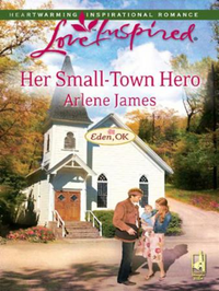 Her Small-Town Hero (Mills & Boon Love I