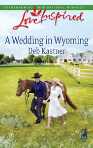 Wedding in Wyoming (Mills & Boon Love In