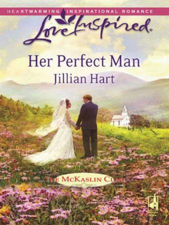 Her Perfect Man (Mills & Boon Love Inspi