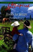 Daddy for Keeps (Mills & Boon Love Inspi