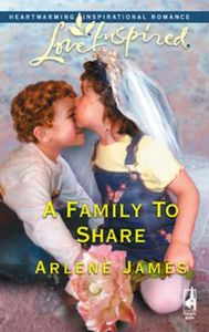 Family To Share (Mills & Boon Love Inspi