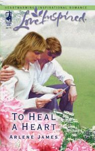 To Heal a Heart (Mills & Boon Love Inspi
