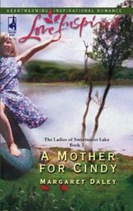 Mother for Cindy (Mills & Boon Love Insp