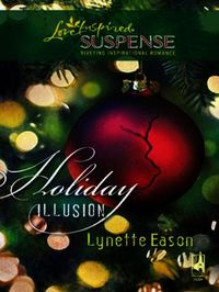 Holiday Illusion (Mills & Boon Love Insp