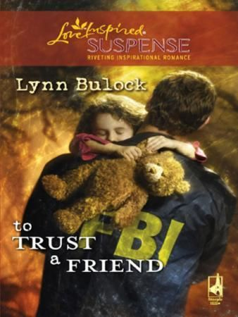 To Trust a Friend (Mills & Boon Love Ins