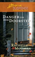 Danger on Her Doorstep (Mills & Boon Lov