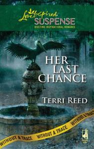 Her Last Chance (Mills & Boon Love Inspi