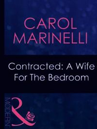 Contracted: A Wife For The Bedroom (Mill