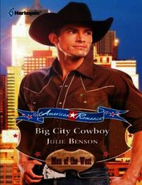 Big City Cowboy (Mills & Boon American R