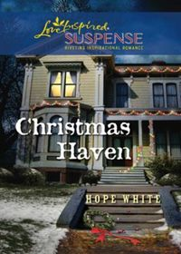 Christmas Haven (Mills & Boon Love Inspi