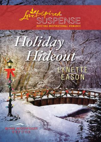 Holiday Hideout (Mills & Boon Love Inspi