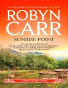 Sunrise Point (A Virgin River Novel - Bo
