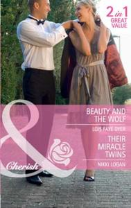 Beauty and the Wolf / Their Miracle Twin
