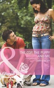 Cop, the Puppy and Me (Mills & Boon Cher