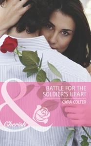 Battle for the Soldier's Heart (Mills &