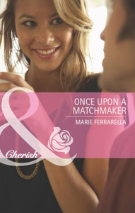 Once Upon a Matchmaker (Mills & Boon Che