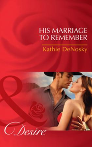 His Marriage to Remember (Mills & Boon D