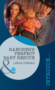 Rancher's Perfect Baby Rescue (Mills & B