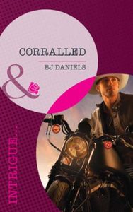 Corralled (Mills & Boon Intrigue) (White