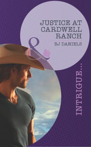 Justice at Cardwell Ranch (Mills & Boon