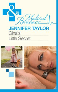 Gina's Little Secret (Mills & Boon Medic