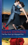 Man From her Wayward Past (Mills & Boon
