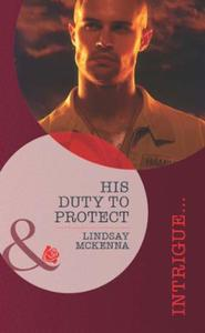 His Duty to Protect (Mills & Boon Intrig