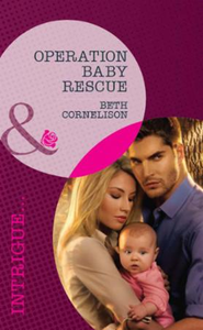 Operation Baby Rescue (Mills & Boon Intr