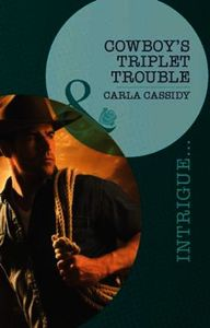 Cowboy's Triplet Trouble (Mills & Boon I