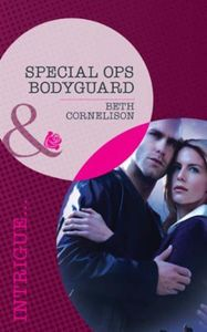 Special Ops Bodyguard (Mills & Boon Intr