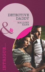 Detective Daddy (Mills & Boon Intrigue)