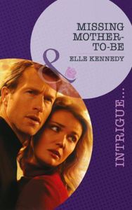 Missing Mother-To-Be (Mills & Boon Intri