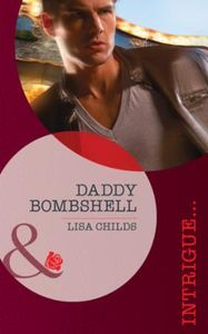 Daddy Bombshell (Mills & Boon Intrigue)