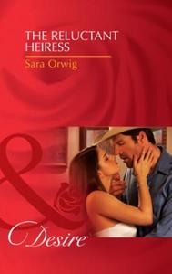 Reluctant Heiress (Mills & Boon Desire)