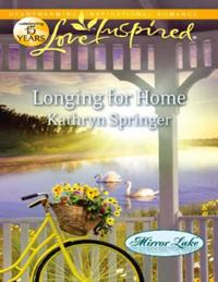 Longing for Home (Mills & Boon Love Insp