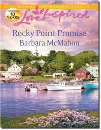 Rocky Point Promise (Mills & Boon Love I