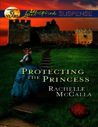 Protecting the Princess (Mills & Boon Lo
