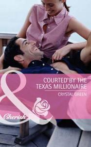 Courted by the Texas Millionaire (Mills